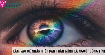 Làm sao để nhận biết bản thân mình là người đồng tính?