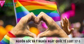 Tìm hiểu nguồn gốc và ý nghĩa ngày quốc tế LGBT 17-5