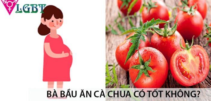 Bà bầu ăn cà chua có tốt không? 1
