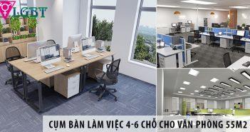 Mua cụm bàn làm việc nhân viên 4-6 chỗ cho văn phòng 55m2