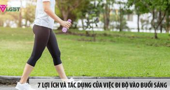 7 lợi ích và tác dụng của việc đi bộ buổi sáng bạn cần biết