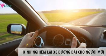 Bỏ túi một vài kinh nghiệm lái xe đường dài cho người mới