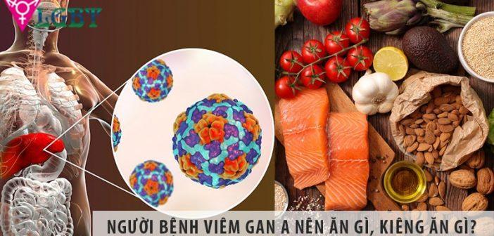 Người bệnh viêm gan A nên ăn gì, kiêng ăn gì?